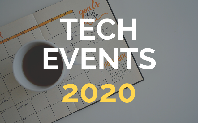 TECH events that can not be missed in 2020